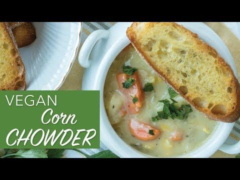 VEGAN CORN CHOWDER RECIPE | Easy Vegan Soup Recipe | The Edgy Veg