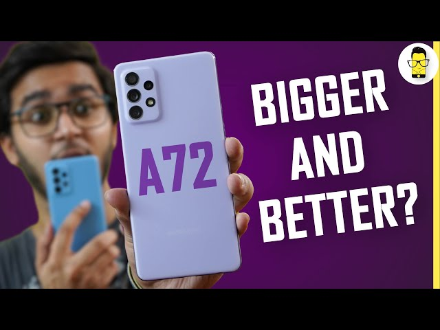 Samsung Galaxy A72 Review 🔥Bigger and Better Than the Galaxy A52? | Price Starts at Rs. 34,999