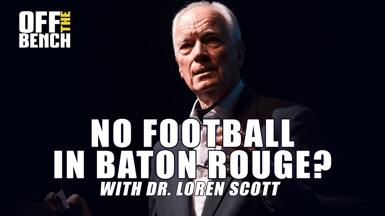 No football in Baton Rouge could be CATASTROPHIC