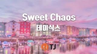 [TJ노래방] Sweet Chaos - 데이식스 / TJ Karaoke