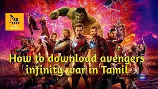 "How to download ""avengers infinity war"" in Tamil"