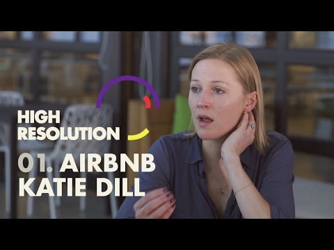#1: Airbnb's Director of Experience, Katie Dill, tells us why Airbnb ...