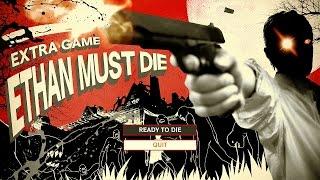 Итан точно умрет  ● Resident Evil 7 DLC Ethan must die