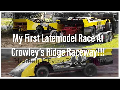 My First Latemodel Race at Crowley's Ridge Raceway!! Latemodel Glen Francis Cup!!