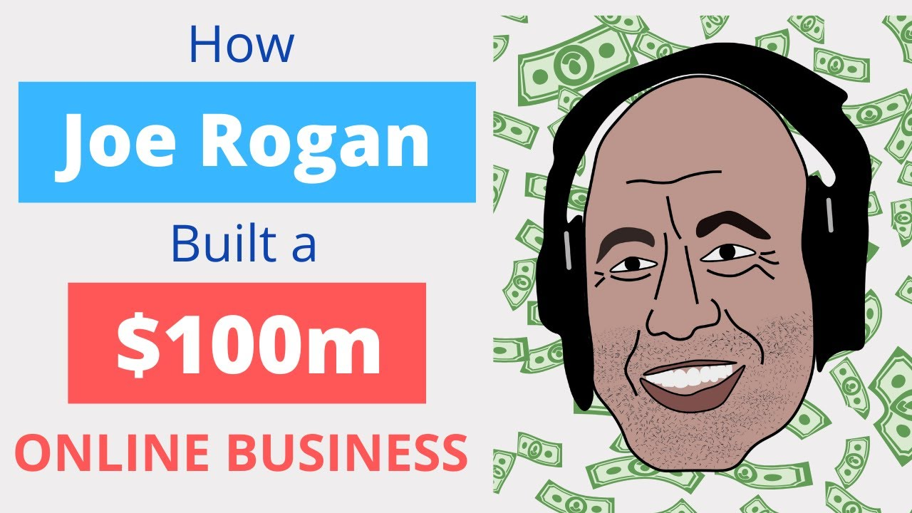 How Joe Rogan built a $100m podcast | 6 strategies you can copy for any business