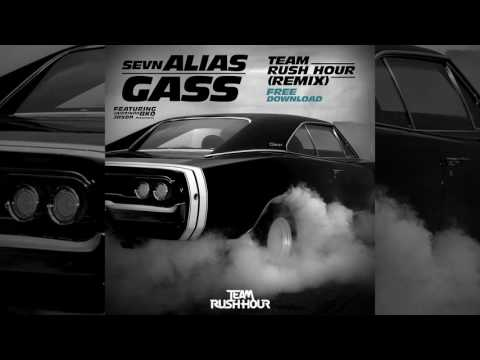 Sevn Alias - Gass (Team Rush Hour Remix)