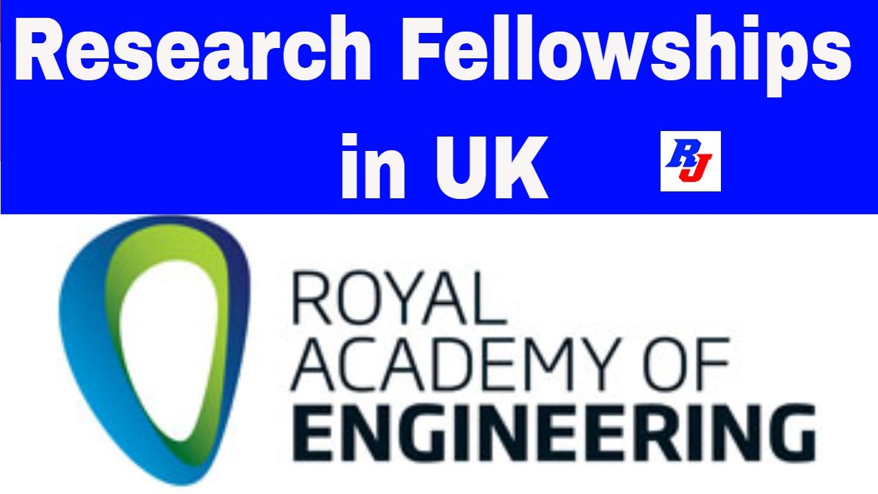 Research Fellowships in UK, Royal Academy of Engineering | Postdoc in UK |  Researchersjob