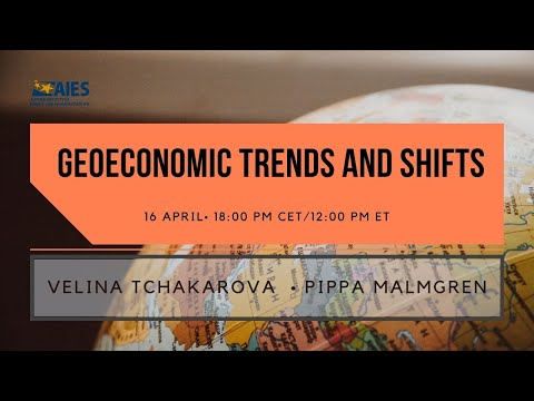 Geoeconomic Trends and Shifts