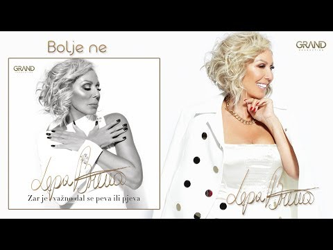 Lepa Brena - Bolje ne - (Official Audio 2018)