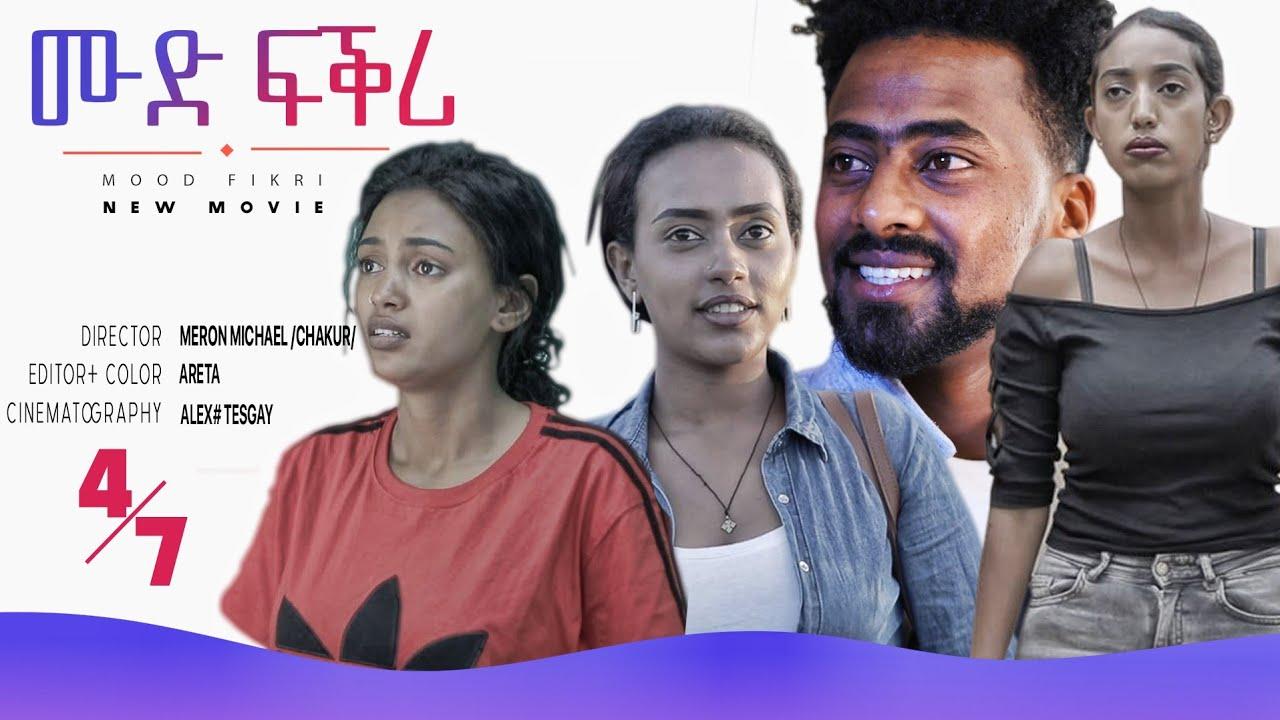 New Eritrean Movie mood Love 2021/ Part 4!!