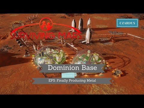 Let's Play Surviving Mars: Dominion Base EP5 - Finally Producing Metal