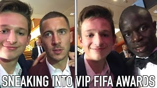 SNEAKING INTO THE BEST FIFA AWARDS AFTER PARTY w/ Ngolo Kante & Eden Hazard