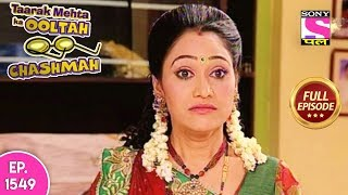 Taarak Mehta Ka Ooltah Chashmah - Full Episode 1549 - 11th November, 2018