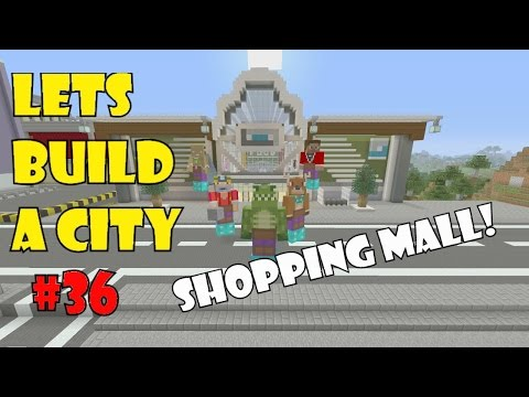 Lets Build A Minecraft City (36) - How to Build a City - Shopping Mall!