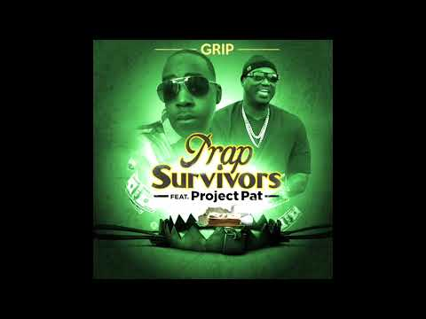 "Grip, featuring Project Pat, ""Stretch it, Pop it."""