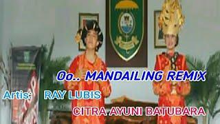 Gambar cover O MANDAILING REMIX - Lagu Tapsel - RAY LUBIS & CITRA AYUNI Btr
