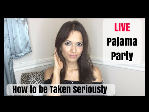 How to be Taken Seriously | Habits of Chic Women | Pajama Party