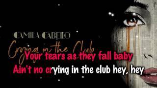 Camila Cabello - Crying In The Club [Karaoke/Instrumental]