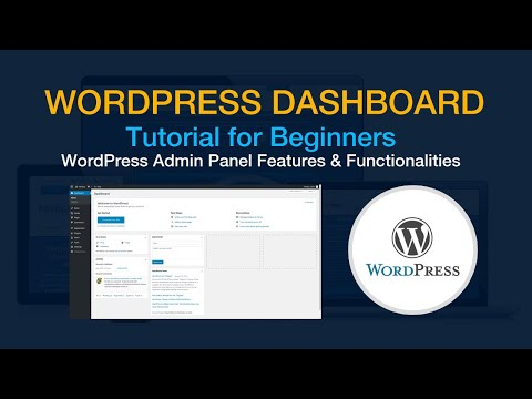 WordPress Dashboard Tutorial - Complete Beginner's Guide to the WordPress Admin Dashboard (2019) thumbnail