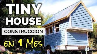 CÓmo Construir Una Tiny House En Tan Solo 1 Mes!! Paso Sustentable