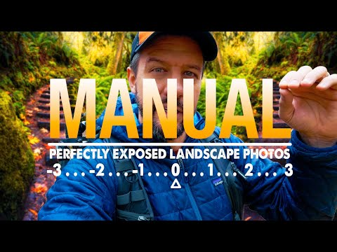 How To Easily Master MANUAL MODE For Perfectly EXPOSED Landscape Photos