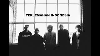 Bring Me The Horizon - What You Need (Terjemahan Indonesia)