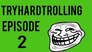 Black Ops   TryHardTrolling #2   Raging Girls And Germans!