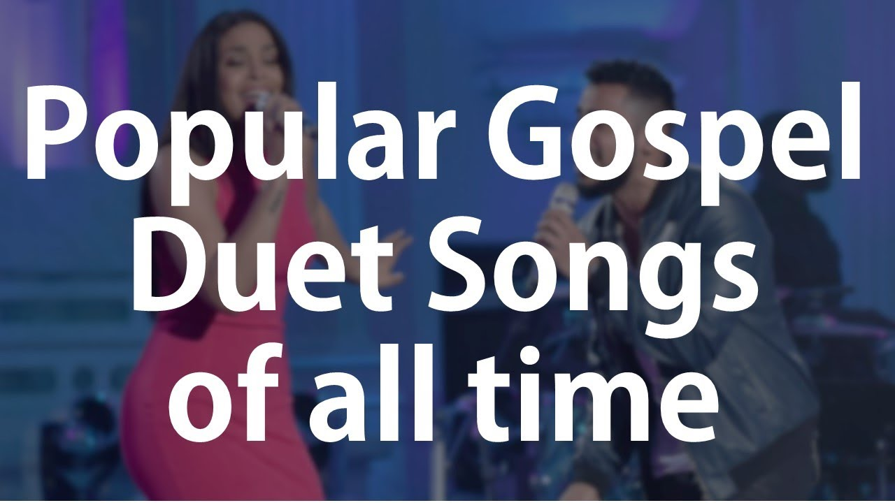 Best Gospel Duet Songs of All Time (Africa) - TravisGreene Sinach TashaCobbs