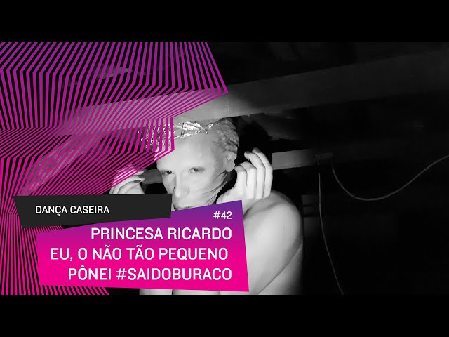 Dança Caseira: Princesa (ep 42) - eu, o nem tão pequeno pônei  #saidoburaco