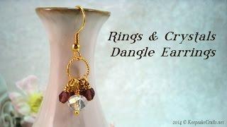 Rings & Crystals Dangle Earrings Tutorial