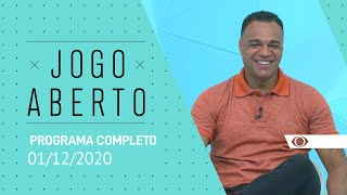 [AO VIVO] JOGO ABERTO - 01/12/2020