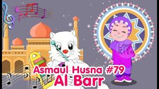 ASMAUL HUSNA 79 - AL BARR   Diva Bernyanyi   Lagu Kita