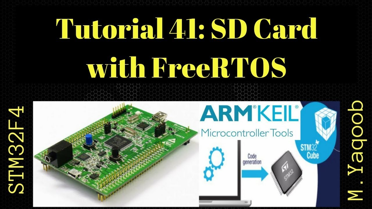 STM32 - Keil 5 IDE with CubeMX: Tutorial 41 - SD Card SDIO with FreeRTOS