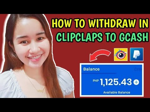 How to Withdraw in ClipClaps | How to Transfer Earnings To PayPal & GCash | With Payment Proof |2020