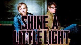 The Black Keys - Shine A Little Light (Subtitulado en Español y Ingles)