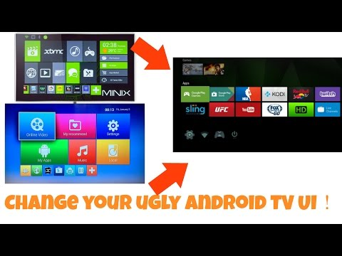 Change Your Ugly Android TV Box UI With Brandnew Android TV UI[root Reqired]