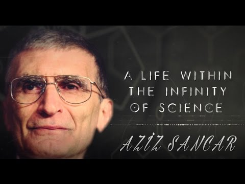 2016.05.24 - Aziz Sancar - A Life within the Infinity of Science - Documentary