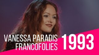 Francofolies 1993 / Vanessa Paradis - Dis-lui toi que je t