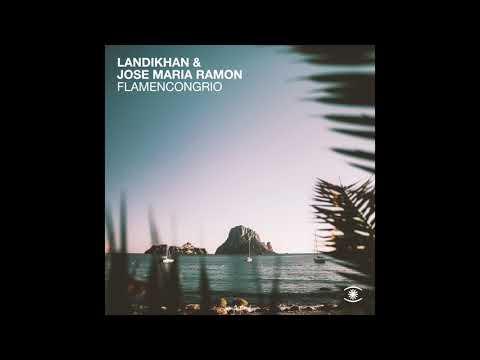 Landikhan & Jose Maria Ramon - Flamencongrio