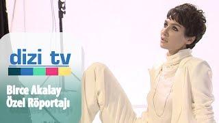 Birce Akalay ile dergi çekiminde röportaj yaptık - Dizi Tv 613. Bölüm