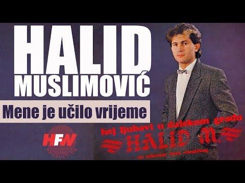 Halid Muslimovic - Mene je ucilo vrijeme - (Audio 1984) HD
