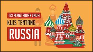 JANGAN NGAKU PINTAR KALAU GA BISA JAWAB KUIS TENTANG NEGARA RUSIA INI !