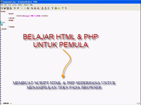 Membuat Script HTML & PHP Sederhana Untuk Menampilkan Teks Pada   Browser