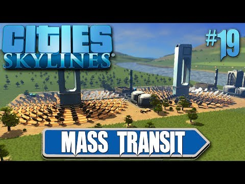 Cities Skylines: Mass Transit #19 Solar Farm