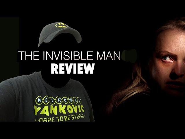 The Invisible Man (2020) - Movie Review - Why it Works