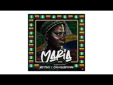 Maria -  Mystro & ChocQuibTown