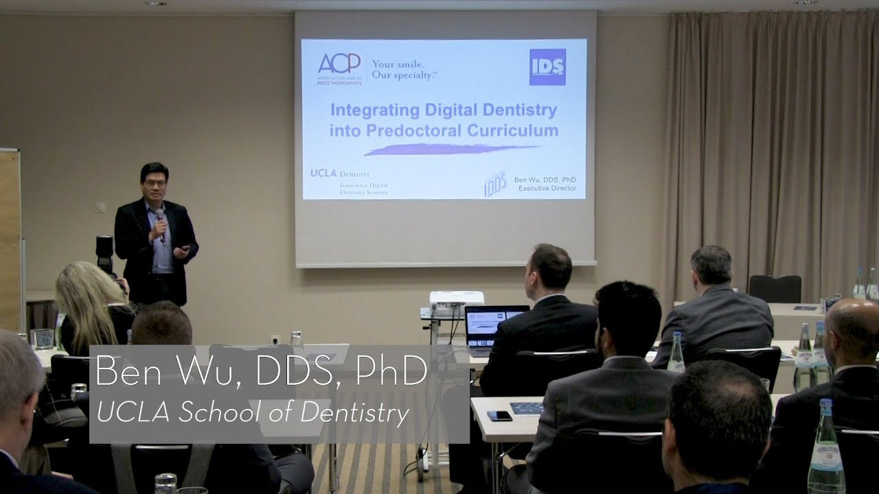 Dr  Ben Wu discusses UCLA's experience with the Digital Dentistry Curriculum