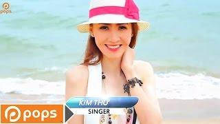 Hạnh Phúc Với Em Chính Là Anh - Kim Thư [Official]