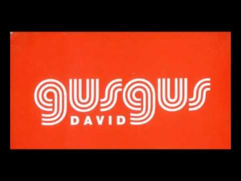 Gus Gus - David (OZy unofficial remix)