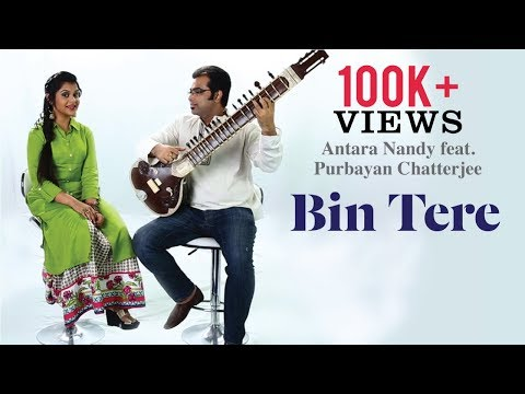 Bin Tere | I Hate Luv Storys | Cover Song By Antara Nandy feat. Purbayan Chatterjee